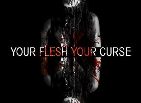 YOUR FLESH, YOUR CURSE (2017) di Kasper Juhl